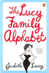 The Lucy Family Alphabet by Judith Lucy