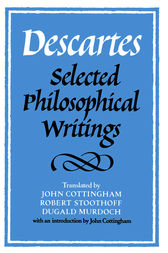 Descartes: Selected Philosophical Writings by René Descartes