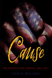 Cause by Tonya Bolden