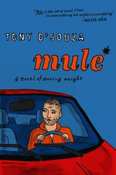 Mule by Tony D'Souza