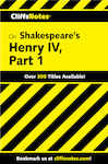 CliffsNotes on Shakespeare's Henry IV, Part 1
