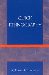 Quick Ethnography by Penn W. Handwerker