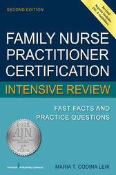 Family Nurse Practitioner Certification Intensive Review by Maria T. Codina Leik