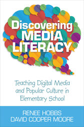 Discovering Media Literacy by Renee Hobbs