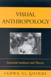 Visual Anthropology by Fadwa El Guindi
