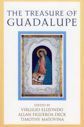 The Treasure of Guadalupe by Timothy Matovina