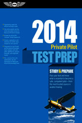 Private Pilot Test Prep 2014 by ASA Test Prep Board