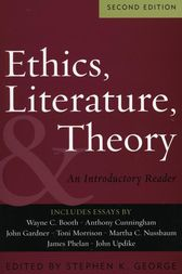 Ethics, Literature, and Theory by Stephen K. George