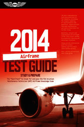 Airframe Test Guide 2004: The Fast-Track to Study for and