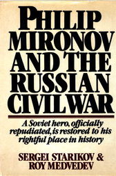 Philip Mironov and the Russian Civil War by Sergei Starikov