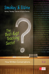 The Best-Kept Teaching Secret by Harvey Smokey A. Daniels