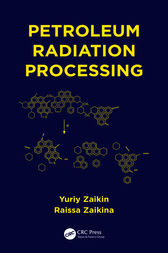 Petroleum Radiation Processing by Yuriy Zaikin