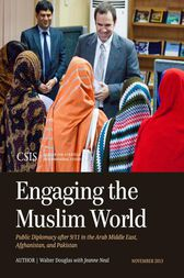 Engaging the Muslim World by Walter Douglas