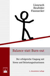 Balance statt Burn-out by Klaus Linneweh