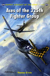 Aces of the 325th Fighter Group by Tom Ivie