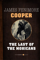 an analysis of war in the last of the mohicans by james fenimore cooper The last of the mohicans symbols james fenimore cooper's novel, the last of the mohicans, tells of an action-filled tale based on the french and indian war of the.