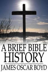 A Brief Bible History