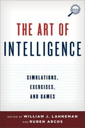 The Art of Intelligence by William J. Lahneman