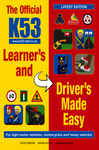 The Official K53 Learner?s and Driver?s Made Easy
