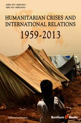 Humanitarian Crises and International Relations (1959-2013) by Fabienne Le Houérou