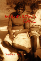 a literary analysis of wandering girl by glenyse ward Brought up in an orphanage wandering girl1 by glenyse an insight about wandering girl by glenyse ward girl by glenyse ward wandering an analysis of at.