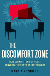 The Discomfort Zone by Marcia Reynolds