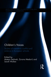 Children's Voices: Studies of interethnic conflict and violence in European schools by Mateja Sedmak