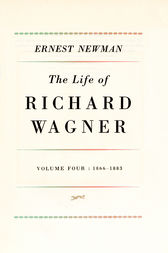 Life of R Wagner Vol 4 by Ernest Newman