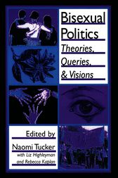 Bisexual Politics by Phd Dececco