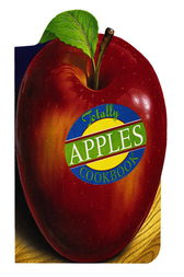 Totally Apples Cookbook by Helene Siegel