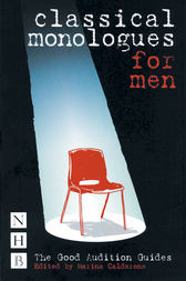 Classical Monologues for Men by Marina Calderone