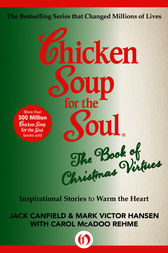Chicken Soup for the Soul The Book of Christmas Virtues (ebook) by ...