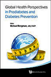 Global Health Perspectives in Prediabetes and Diabetes Prevention by Michael Bergman