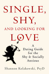 Single, Shy, and Looking for Love by Shannon Kolakowski