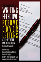 complete guide to writing effective resume cover letters by kimberly