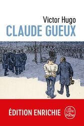 an analysis of victor hugos piece of a criminal claude gueux Leia «les miserables (maxnotes literature guides)» de suzanne uber com a rakuten kobo rea's maxnotes for victor hugo's les miserables maxnotes offer a fresh look at masterpieces of literature, presented in.