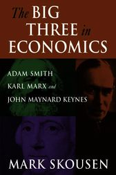 adam smith, karl marx, and john maynard keynes essay Buy the big three in economics: adam smith, karl marx, and john maynard keynes 1 by mark skousen (isbn: 9780765616944) from amazon's book store everyday low prices and free delivery on eligible orders.