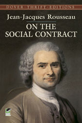 a review of the social contract by jean jacques rousseau Emerging nationalism was one of the primary forces in shaping change in europe throughout the late 18th and into the 19th centuries, in no small part due to the.