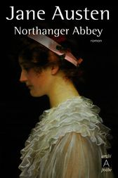 an analysis of feminism in northanger abbey by jane austen A summary of feminist criticism of jane austen christine  in northanger  abbey, she had openly criticized sexist bias in literary works and in reviewers.