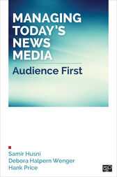 Managing Today's News Media by Samir A. Husni