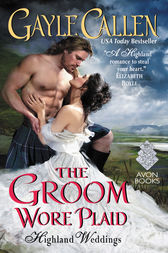 The Groom Wore Plaid by Gayle Callen