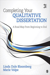"completing your qualitative dissertation bloomberg ""bloomberg and volpe's completing your qualitative dissertation: a roadmap from beginning to end, is a must read for students committed to the wonderful and rewarding journey that transforms an idea requiring passionate research, into a dissertation that merits scholarly and confident completion."