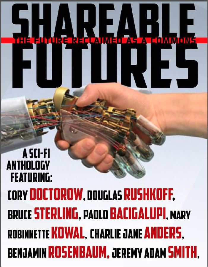 Shareable Futures: The Future Reclaimed as a Commons