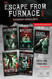 The Escape From Furnace Series Ebook By Alexander Gordon