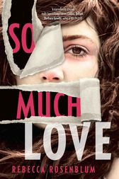 So Much Love by Rebecca Rosenblum