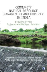 Community Natural Resource Management and Poverty in India by Shashidharan Enarth
