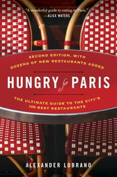 Hungry for Paris (second edition) by Alexander Lobrano