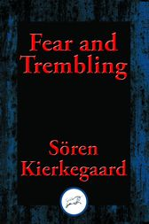 an analysis of fear and trembling by soren kierkegaard Excerpt 2 from fear and trembling after establishing abraham as a lens to investigate an existentialist philosophy, kierkegaard raises questions intended to provoke further thought on the concepts of anxiety, absurdity, and individualism.