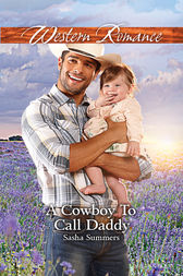 A Cowboy To Call Daddy by Sasha Summers