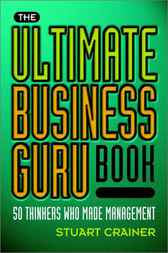 The Ultimate Business Guru Book by Stuart Crainer